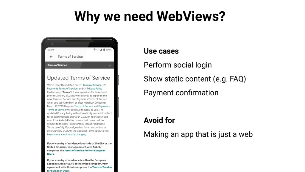 Why we need WebViews? Use cases Perform social ...
