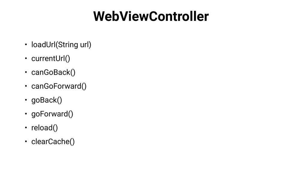WebViewController • loadUrl(String url) • curre...