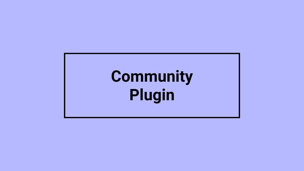 Community Plugin
