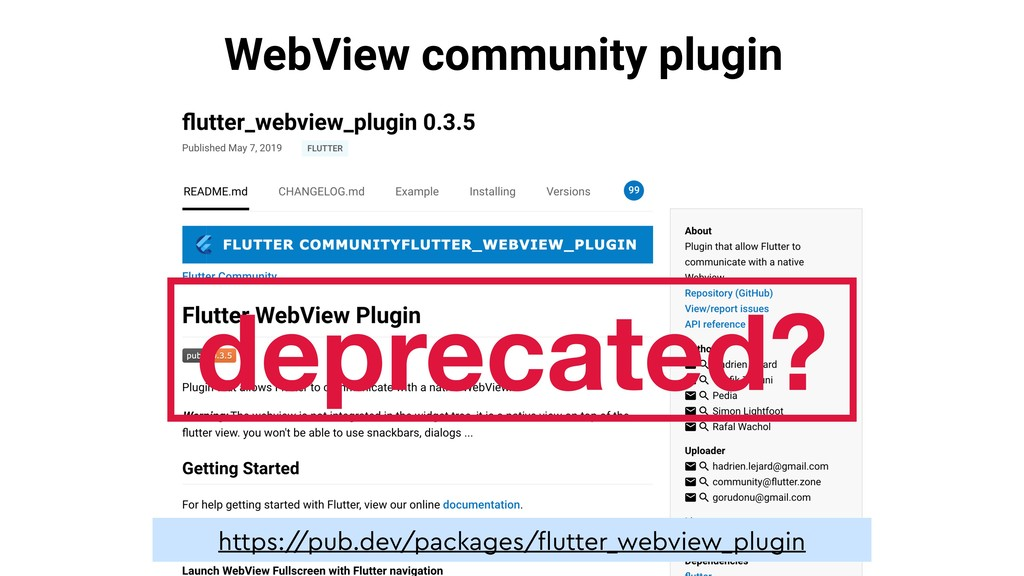 WebView community plugin https:/ /pub.dev/packa...