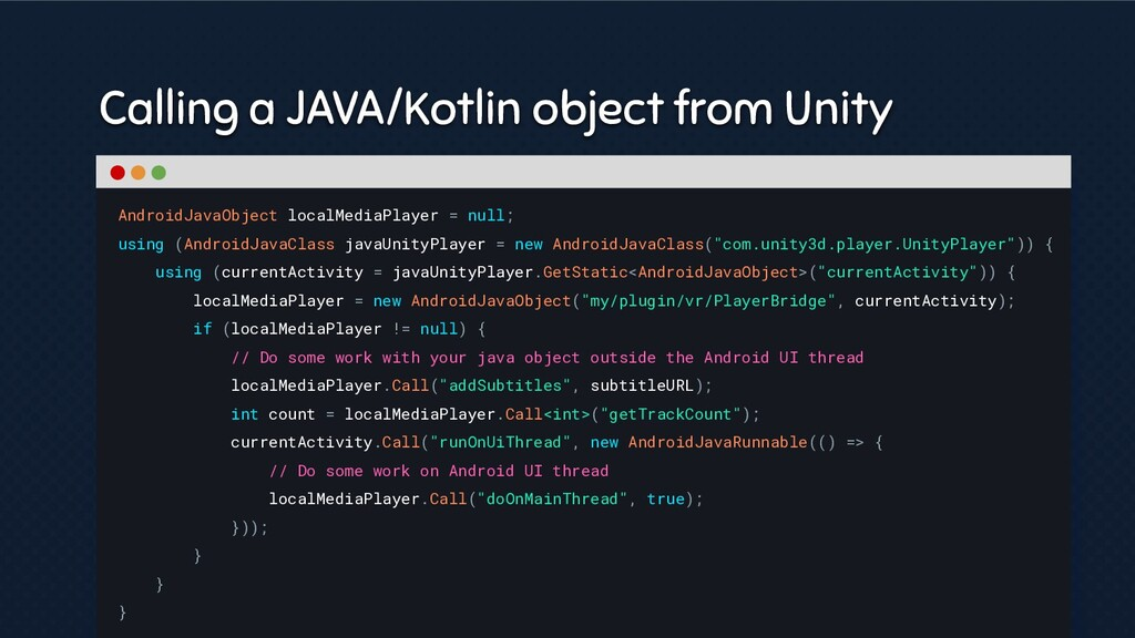 Calling a JAVA/Kotlin object from Unity Android...