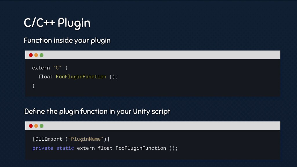 Function inside your plugin Define the plugin fu...