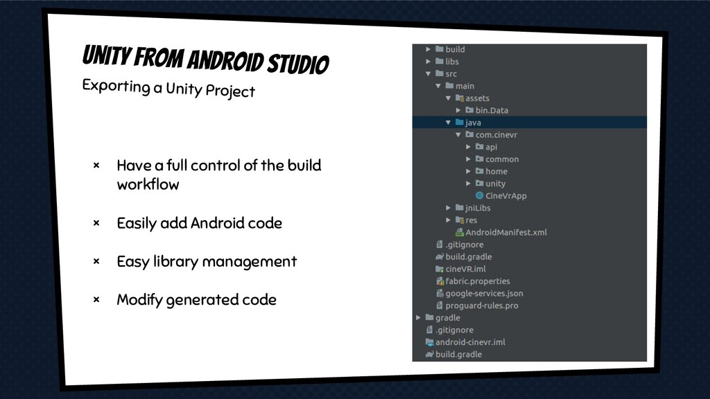 × Have a full control of the build workflow × Ea...
