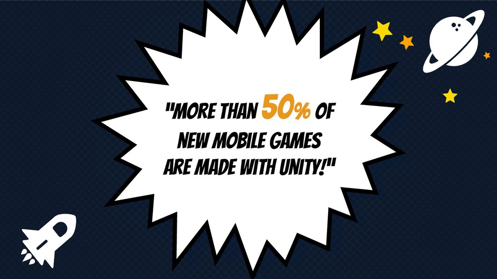 """""""More than 50% of new mobile games are made wit..."""