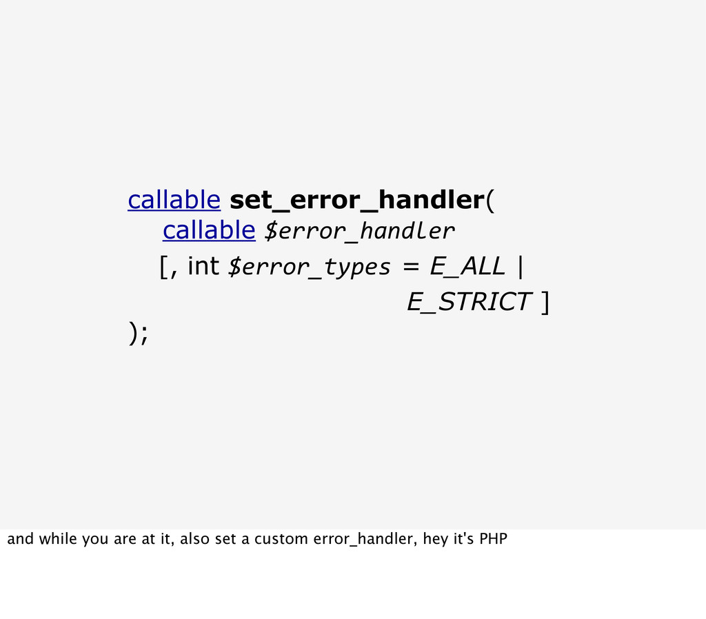 callable set_error_handler( callable $error_han...