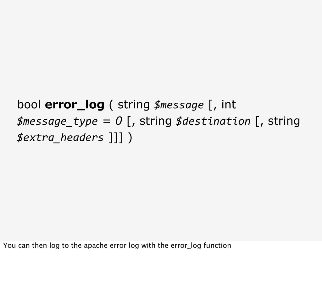 bool error_log ( string $message [, int $messag...