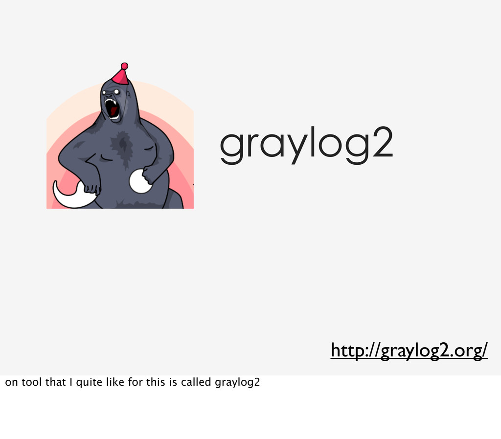 graylog2 http://graylog2.org/ on tool that I qu...