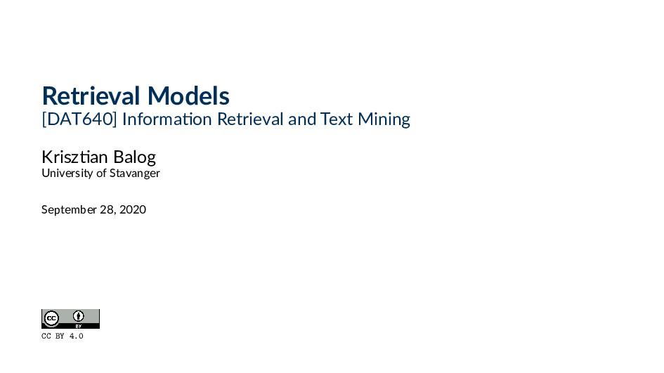 Retrieval Models [DAT640] Informa on Retrieval ...