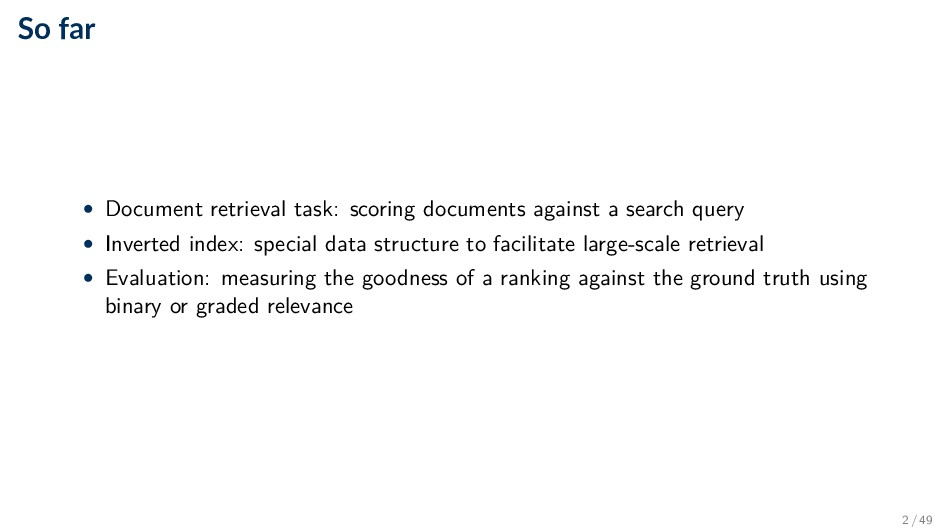 So far • Document retrieval task: scoring docum...