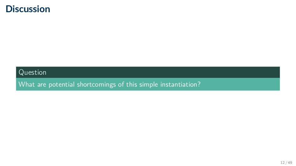 Discussion Question What are potential shortcom...