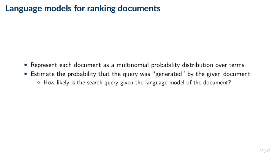 Language models for ranking documents • Represe...