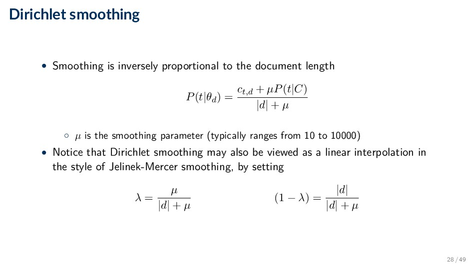Dirichlet smoothing • Smoothing is inversely pr...