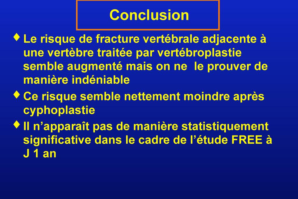 ♦ Le risque de fracture vertébrale adjacente à ...