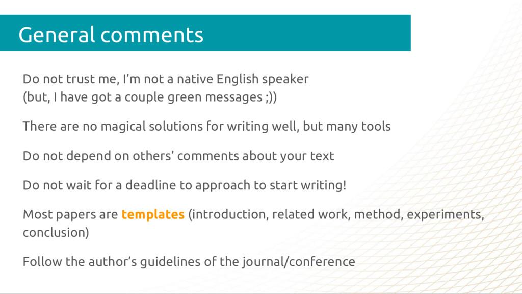 Do not trust me, I'm not a native English speak...