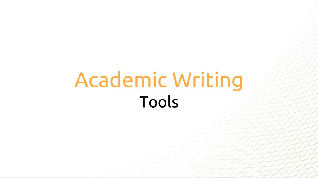 Academic Writing Tools