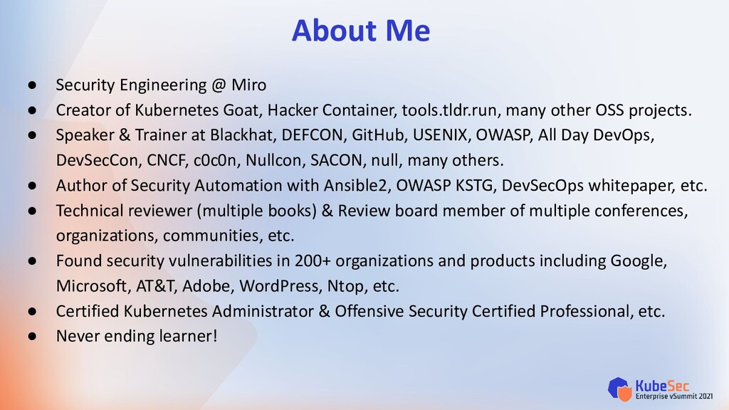 About Me ● Security Engineering @ Miro ● Creato...