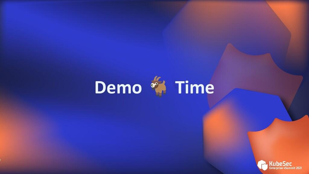 Demo 🐐 Time