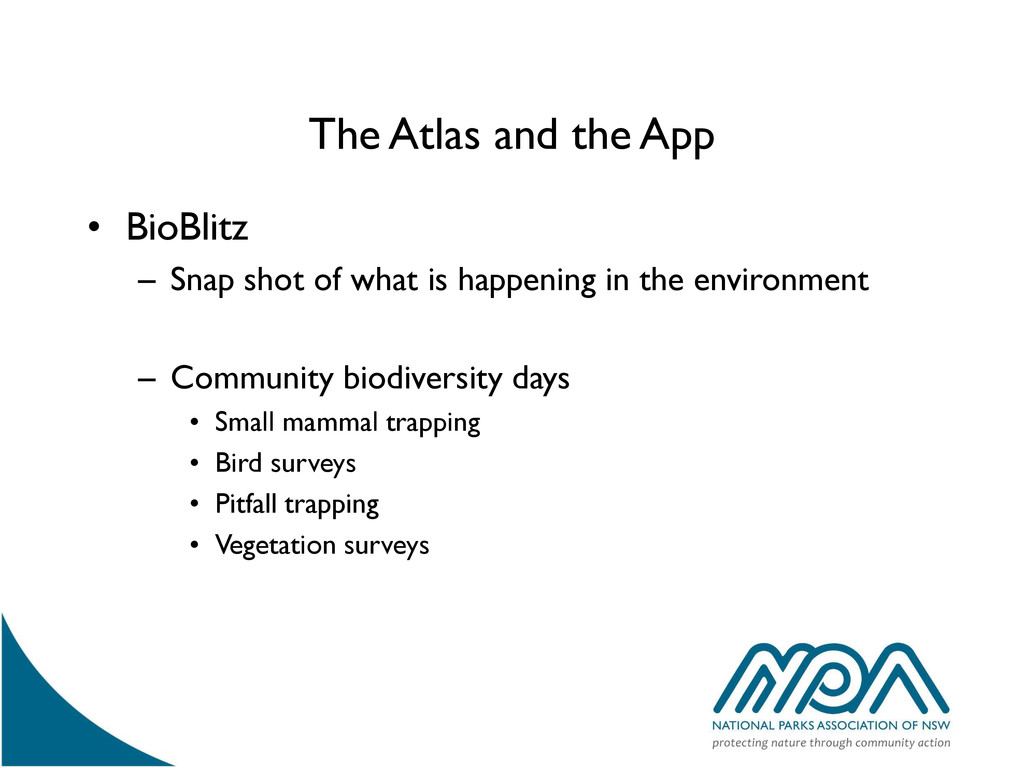 The Atlas and the App • BioBlitz – Snap shot of...