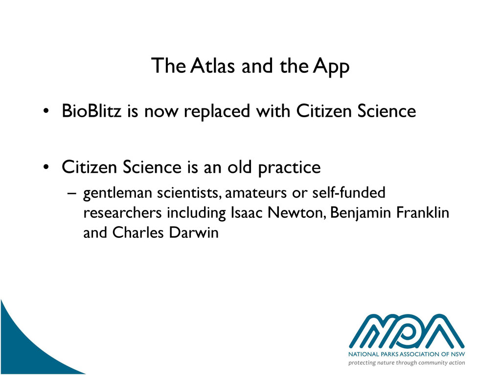 The Atlas and the App • BioBlitz is now replace...
