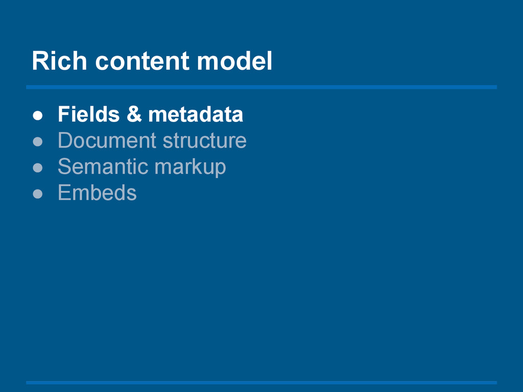 ● Fields & metadata ● Document structure ● Sema...