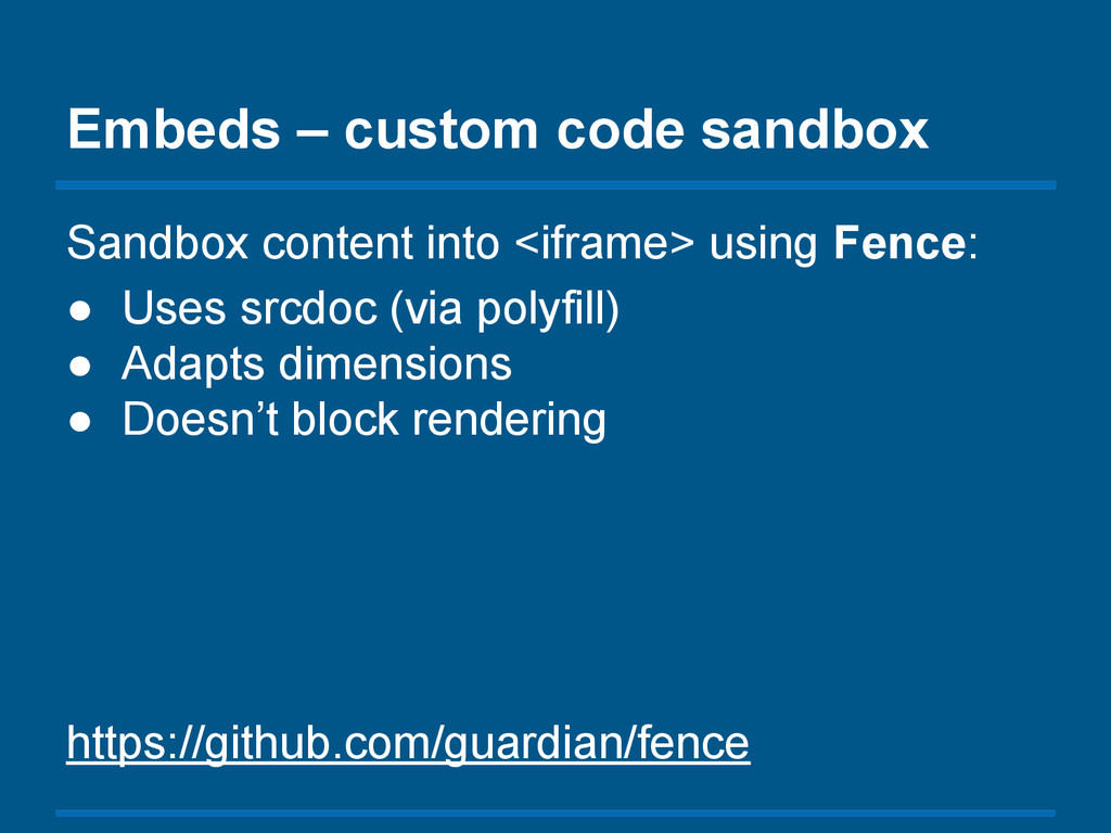 Embeds – custom code sandbox Sandbox content in...