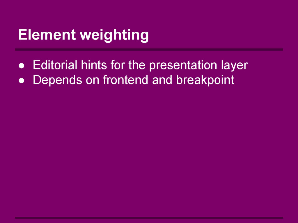 Element weighting ● Editorial hints for the pre...