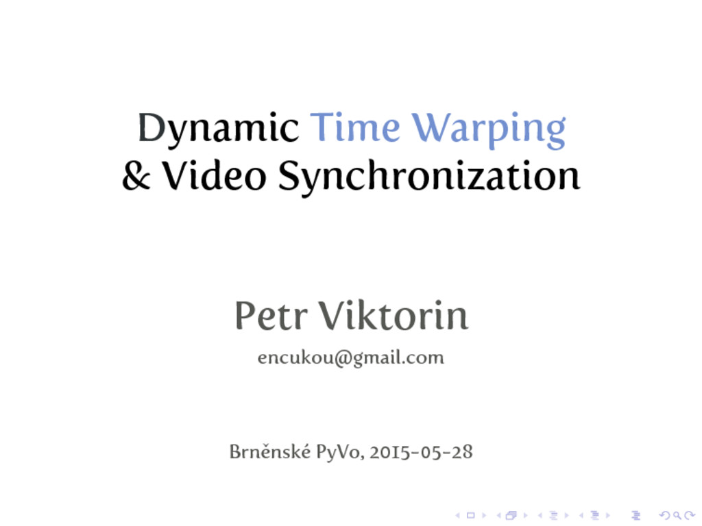 Dynamic Time Warping & Video Synchronization Pe...
