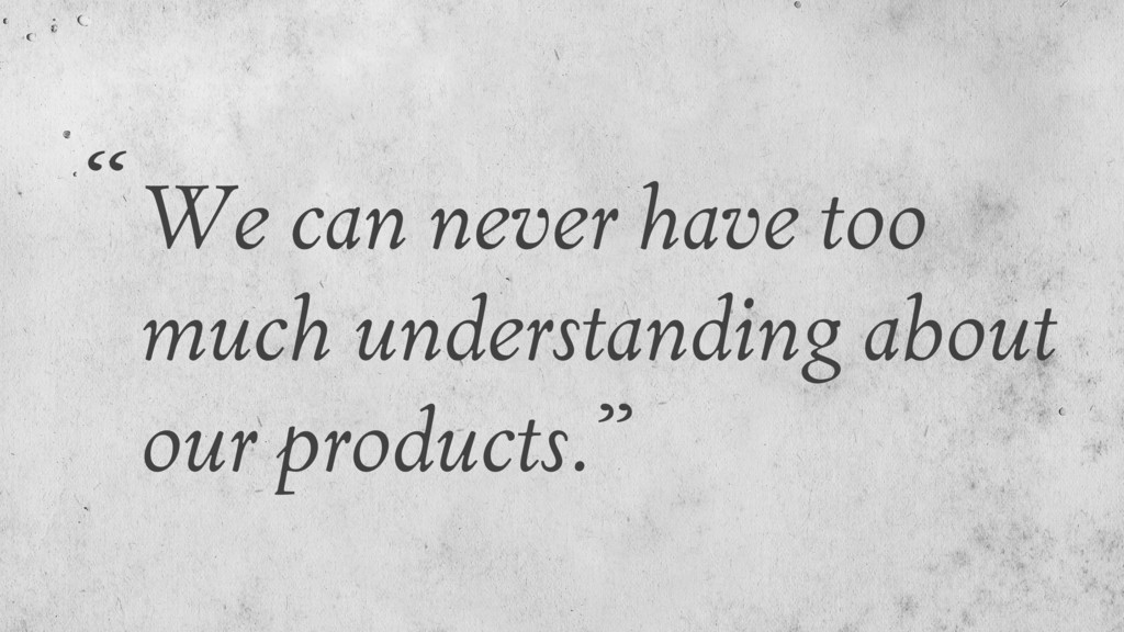 We can never have too much understanding about ...