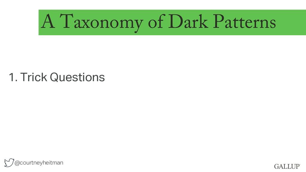 @courtneyheitman A Taxonomy of Dark Patterns 1....
