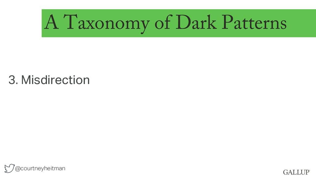 @courtneyheitman A Taxonomy of Dark Patterns 3....