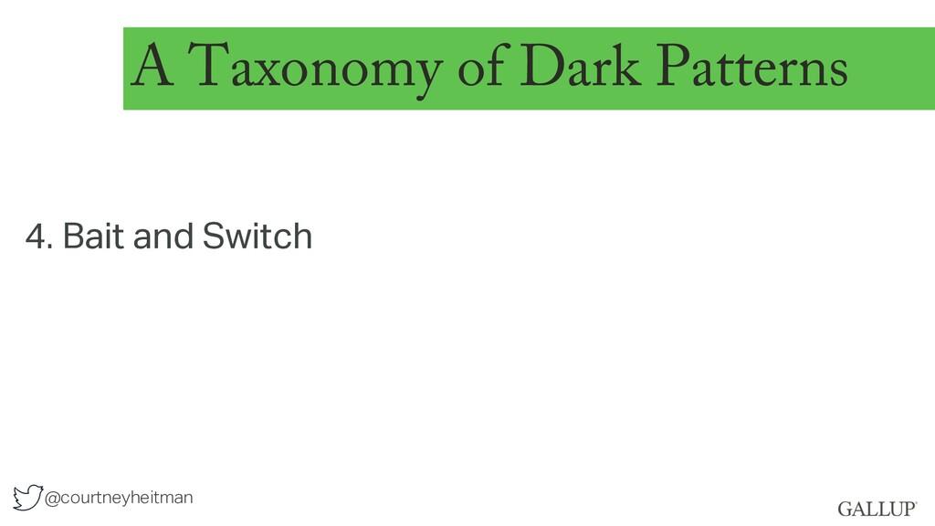 @courtneyheitman A Taxonomy of Dark Patterns 4....