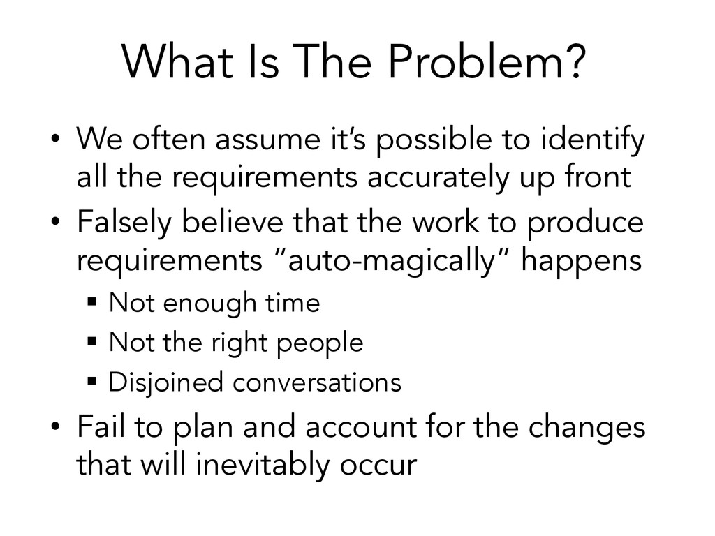 What Is The Problem? • We often assume it's po...