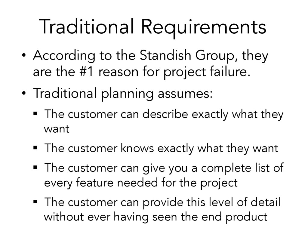 Traditional Requirements • According to the St...