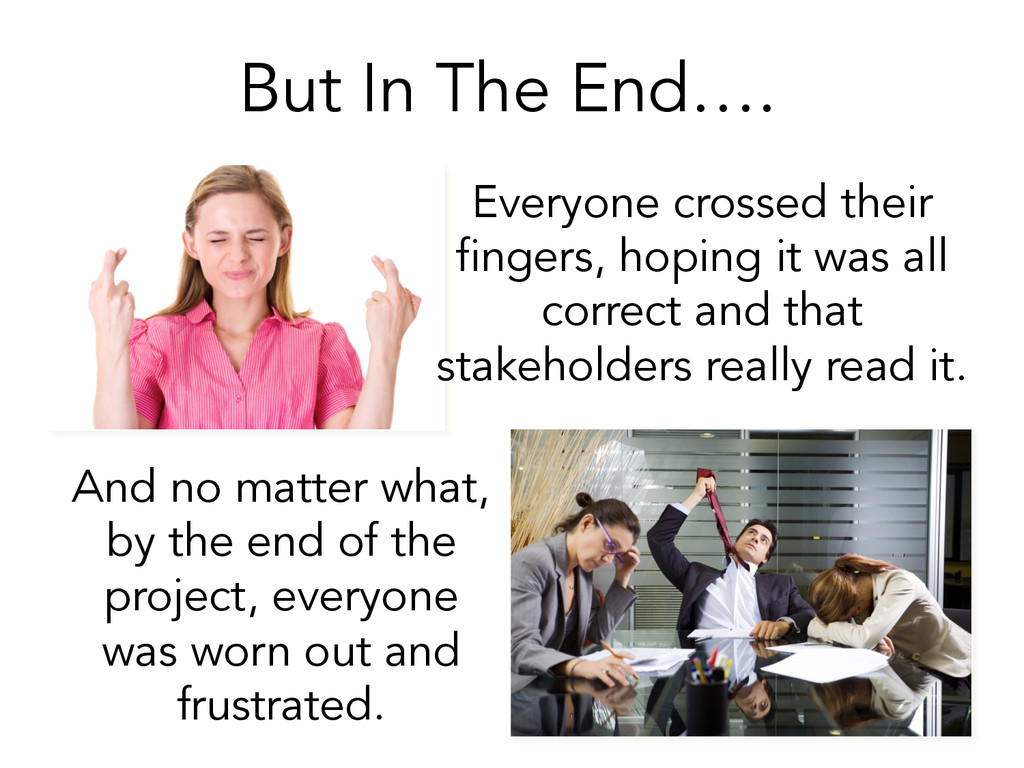 But In The End…. And no matter what, by the end...