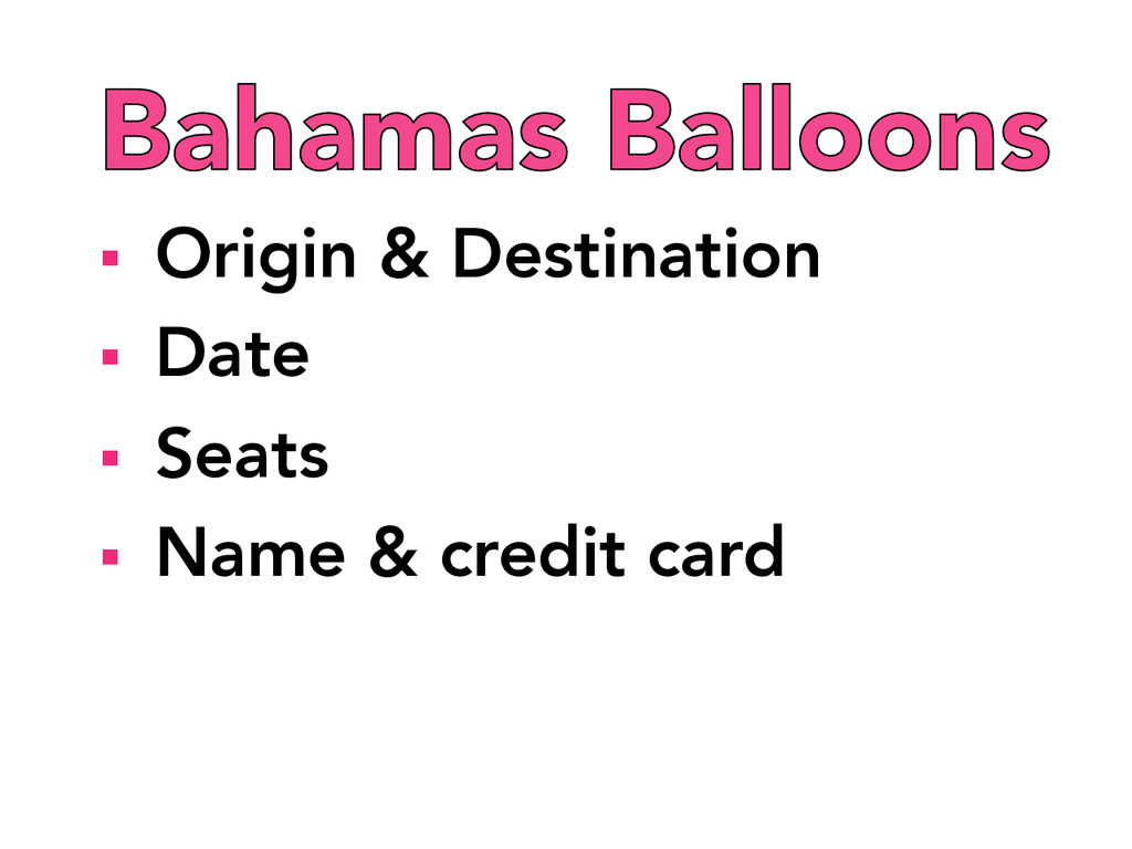 § Origin & Destination § Date § Seats ...