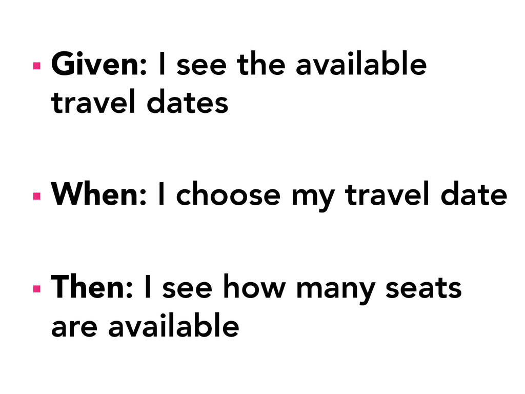 § Given: I see the available travel dates §...