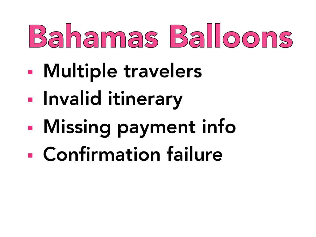§ Multiple travelers § Invalid itinerary ...