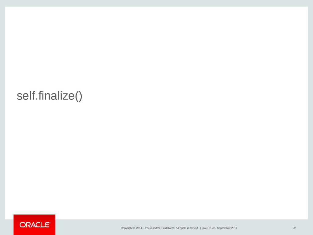 22 Copyright © 2014, Oracle and/or its affiliat...