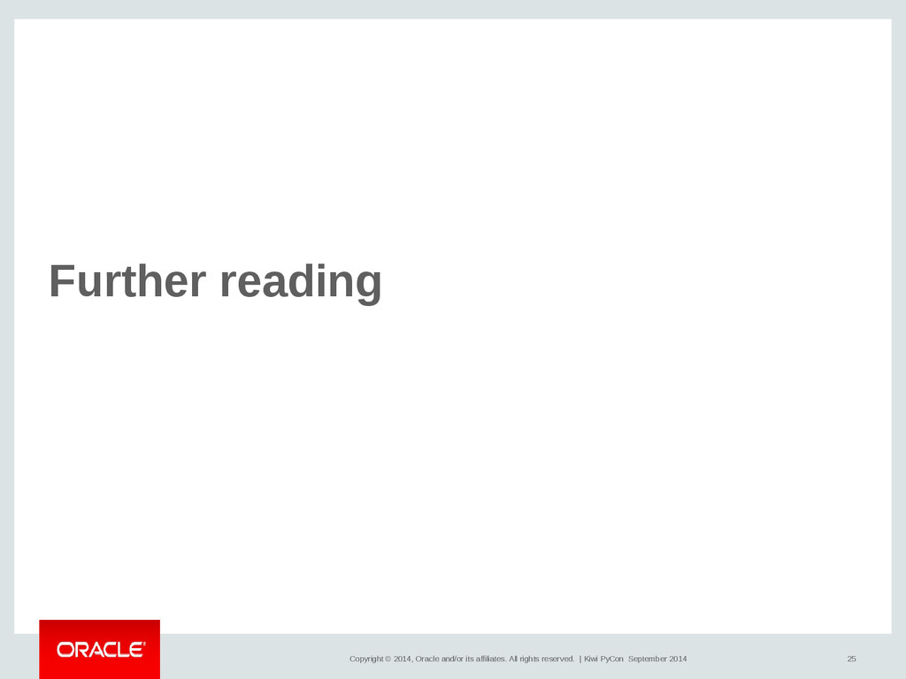 25 Copyright © 2014, Oracle and/or its affiliat...