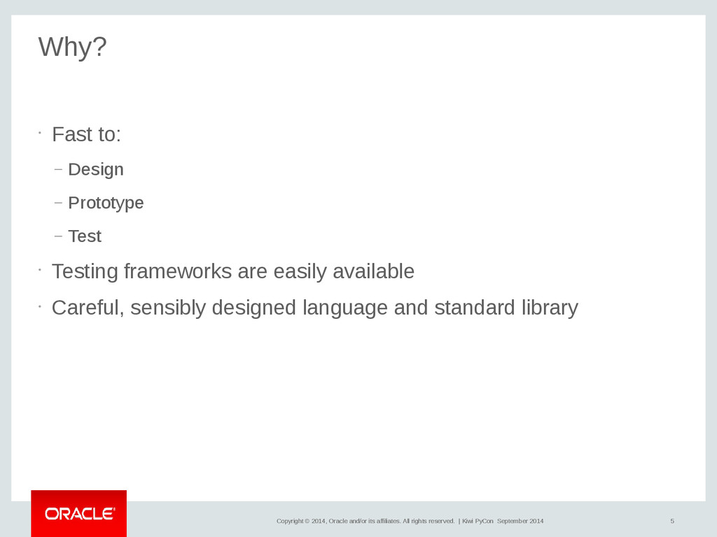 5 Copyright © 2014, Oracle and/or its affiliate...