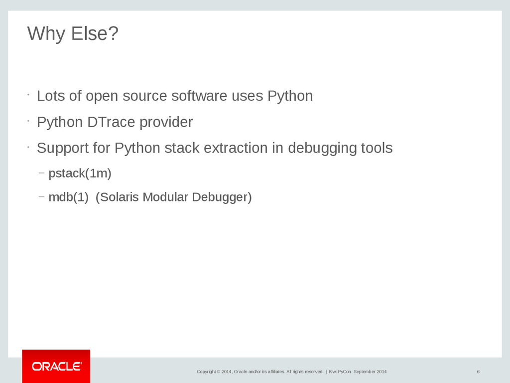 6 Copyright © 2014, Oracle and/or its affiliate...