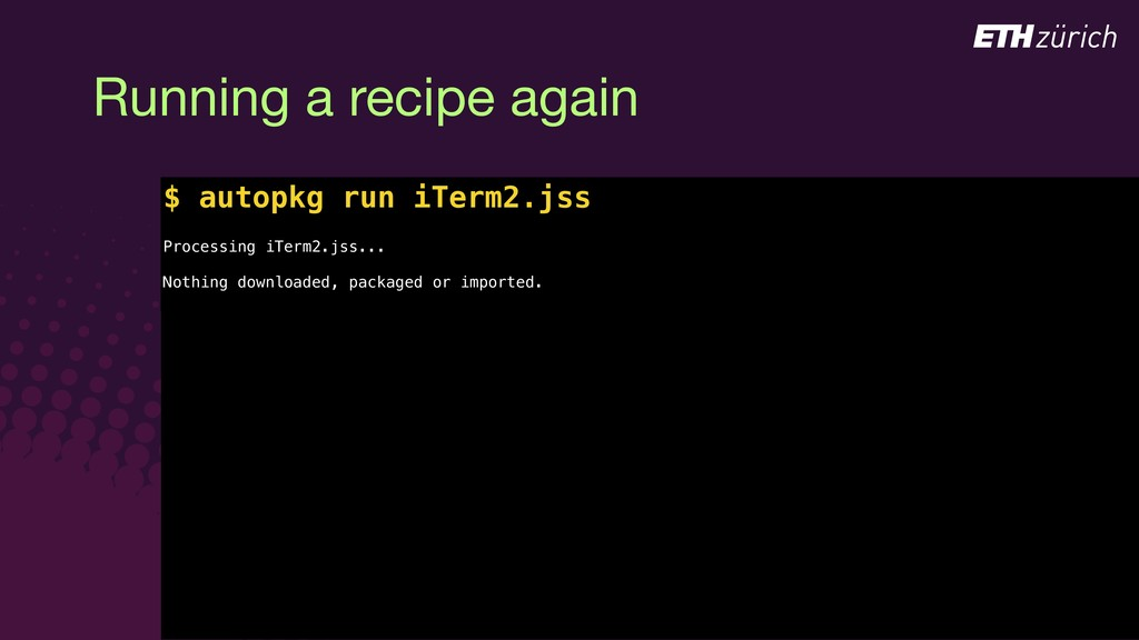 © JAMF Software, LLC Running a recipe again Pro...