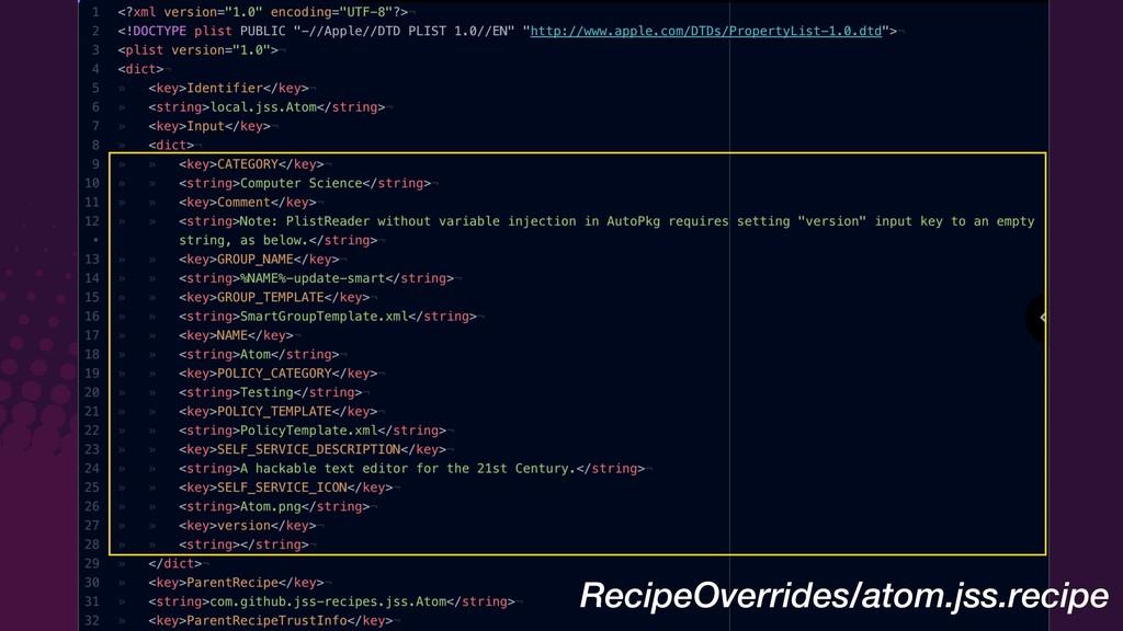 RecipeOverrides/atom.jss.recipe