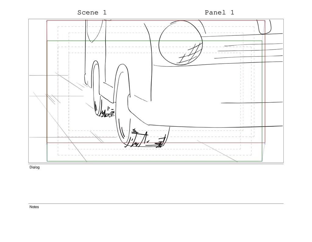 Scene 1 Panel 1 Dialog Notes