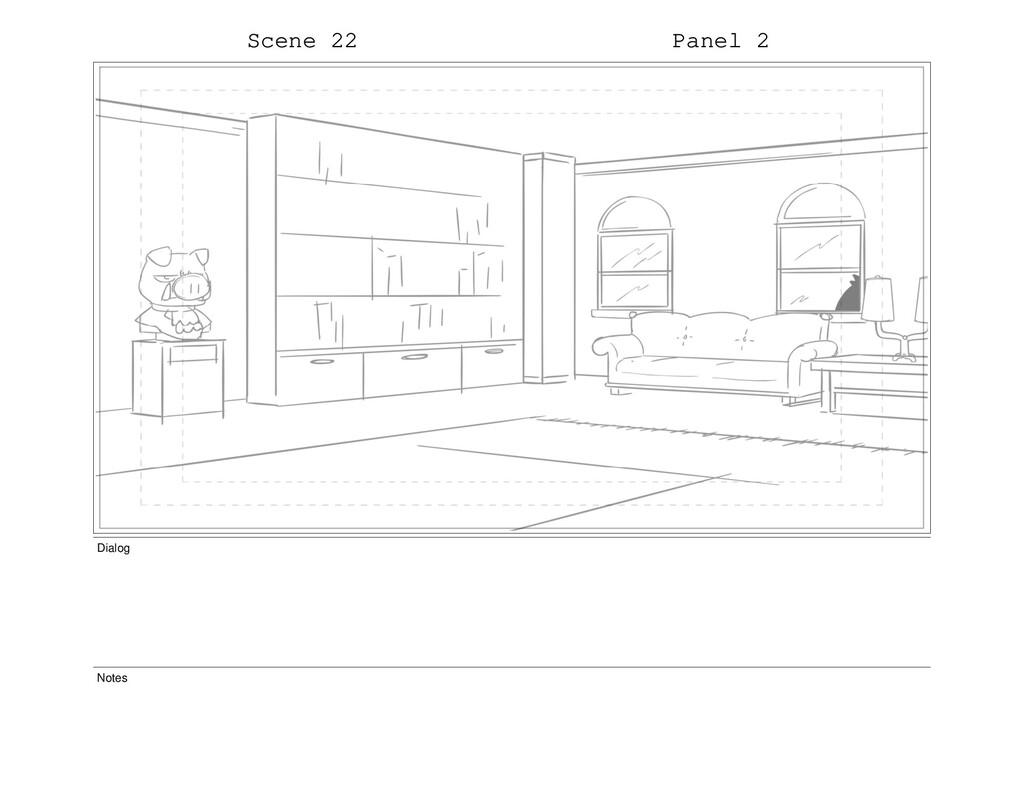 Scene 22 Panel 2 Dialog Notes