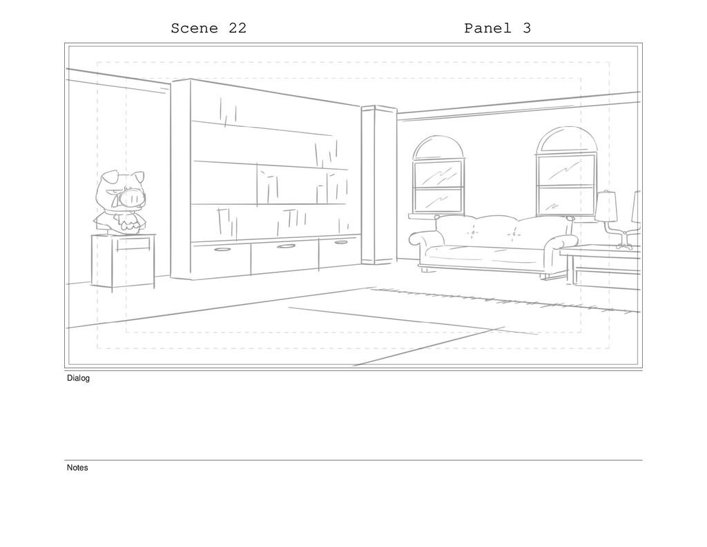Scene 22 Panel 3 Dialog Notes