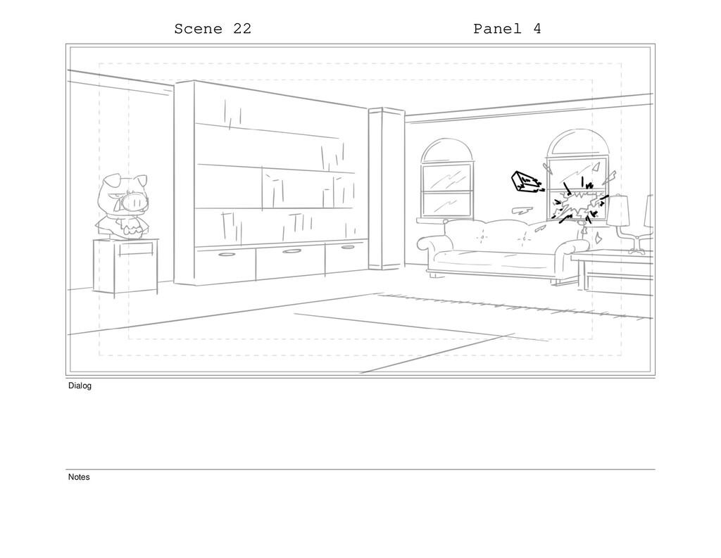 Scene 22 Panel 4 Dialog Notes