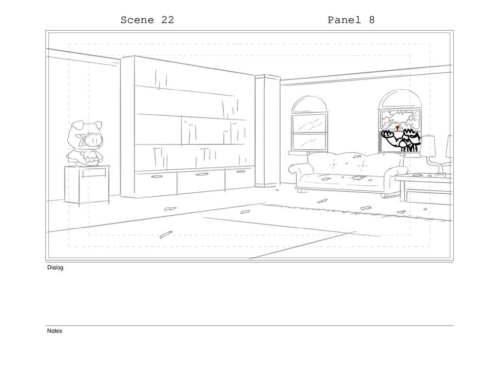 Scene 22 Panel 8 Dialog Notes