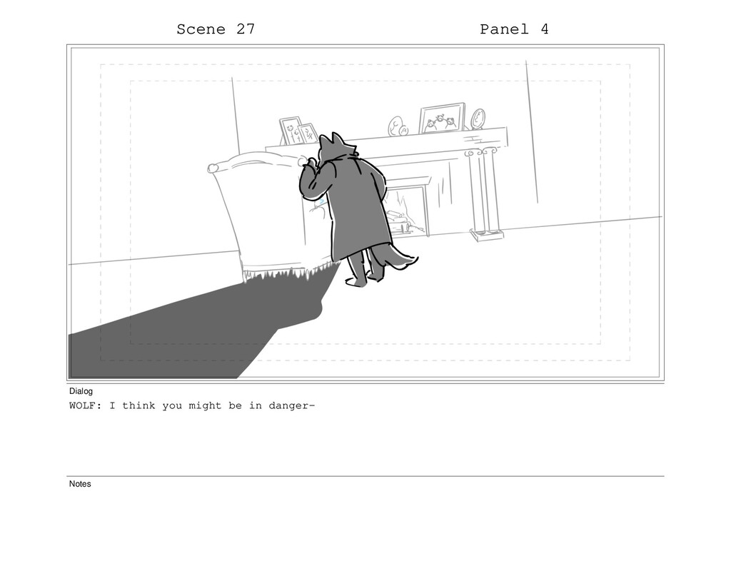 Scene 27 Panel 4 Dialog WOLF: I think you might...