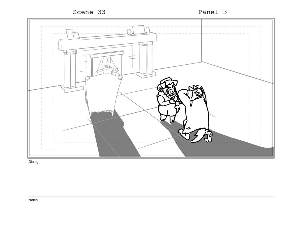 Scene 33 Panel 3 Dialog Notes